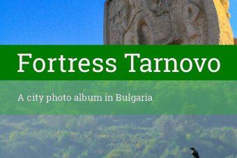 The old capital Veliko Tarnovo  – Bulgaria
