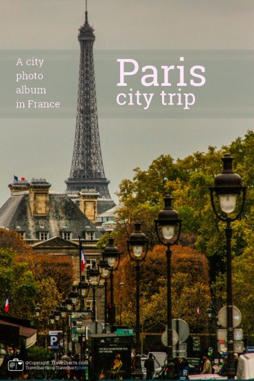 Paris, a city trip everybody needs to make – France