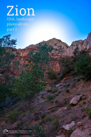 Zion, National Park part 2 – Utah – USA