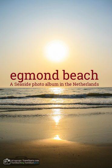 Egmond aan Zee, a walk along the beach – The Netherlands