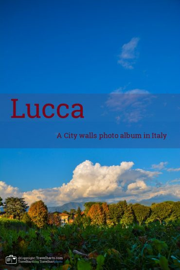 Lucca, the city walls of a city you have to visit – Italy