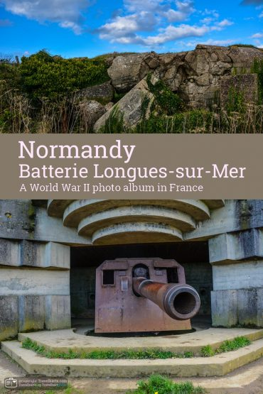 Normandy, Batterie Longues-sur-Mer – France