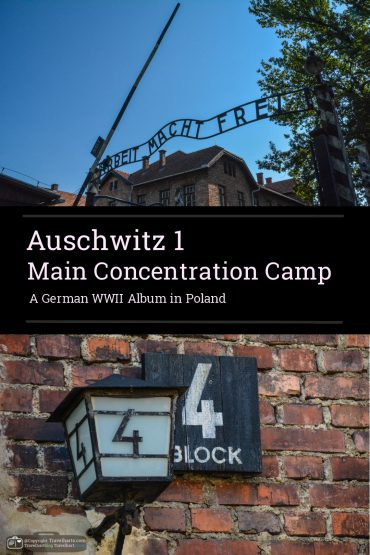 Auschwitz 1, German Main Camp where it all started – Poland
