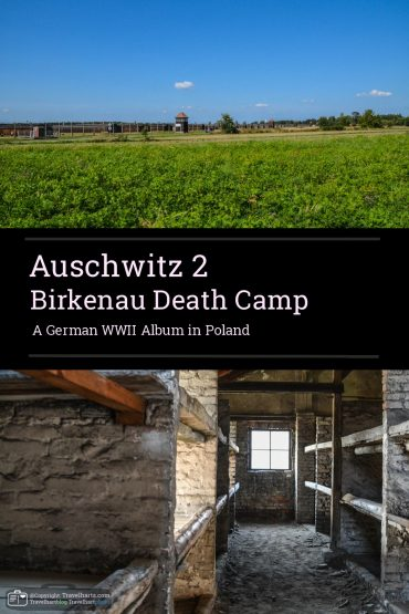 Auschwitz II-Birkenau German Death Camp – Poland